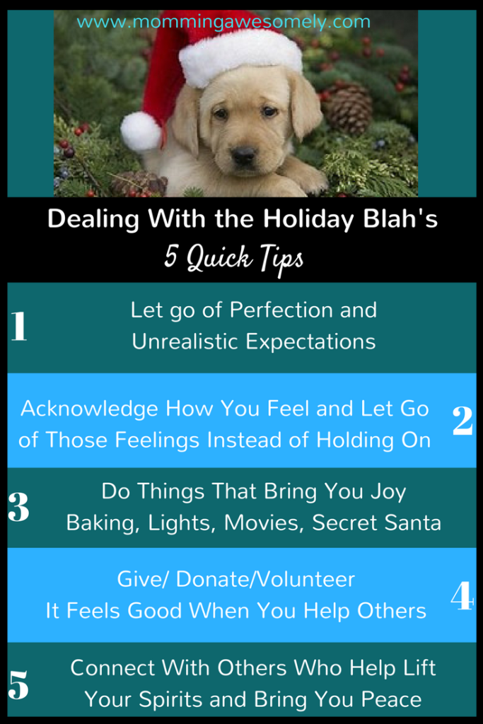 Dealing With the Holiday Blah's: 5 Quick Tips